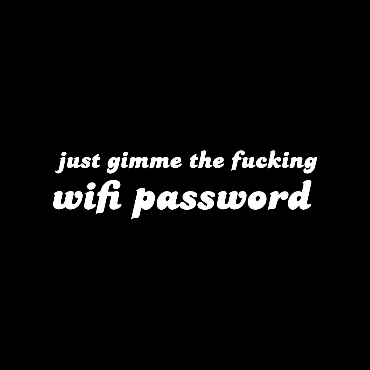 funny wifi passwords shirts for millennials by kikicutt