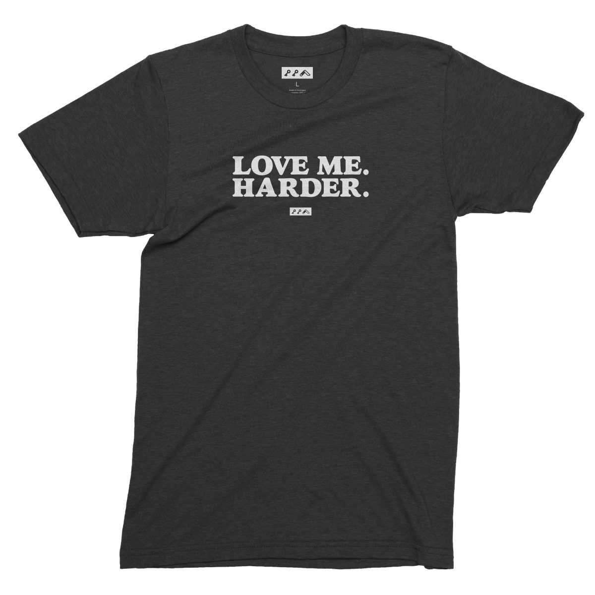 LOVE ME. HARDER. funny love quote tee in charcoal black tri-blend by kikicutt