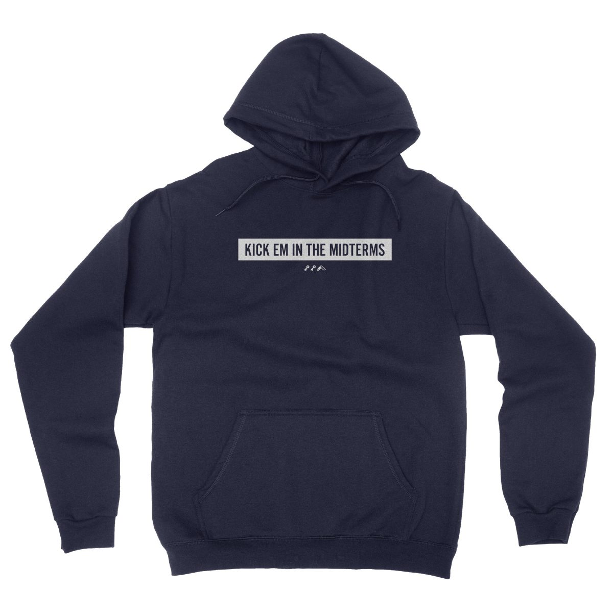 """KICK EM IN THE MIDTERMS"" funny political hoodie in navy"