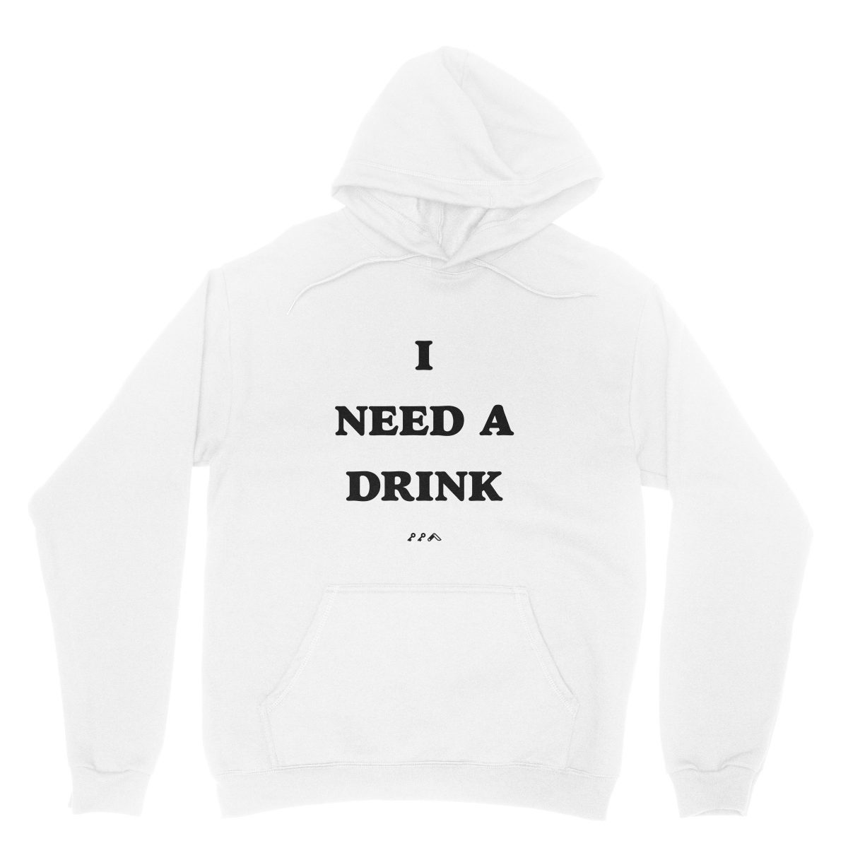 I NEED A DRINK sunday funday drinking hoodie in white