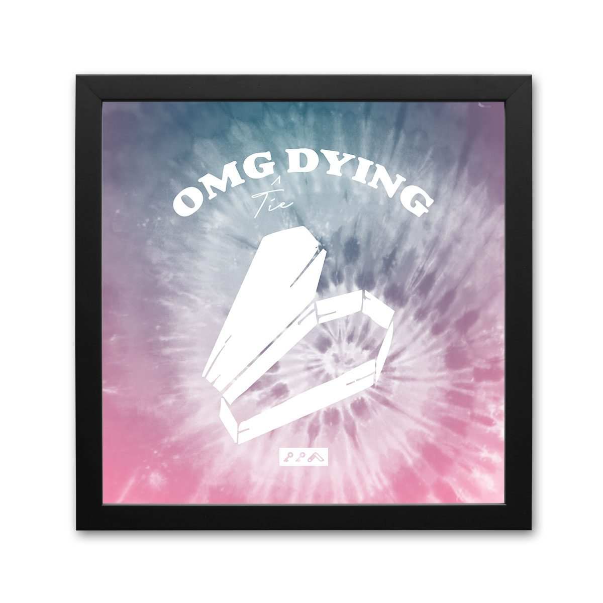 OMG DYING funny quote tie-dye framed prints by kikicutt