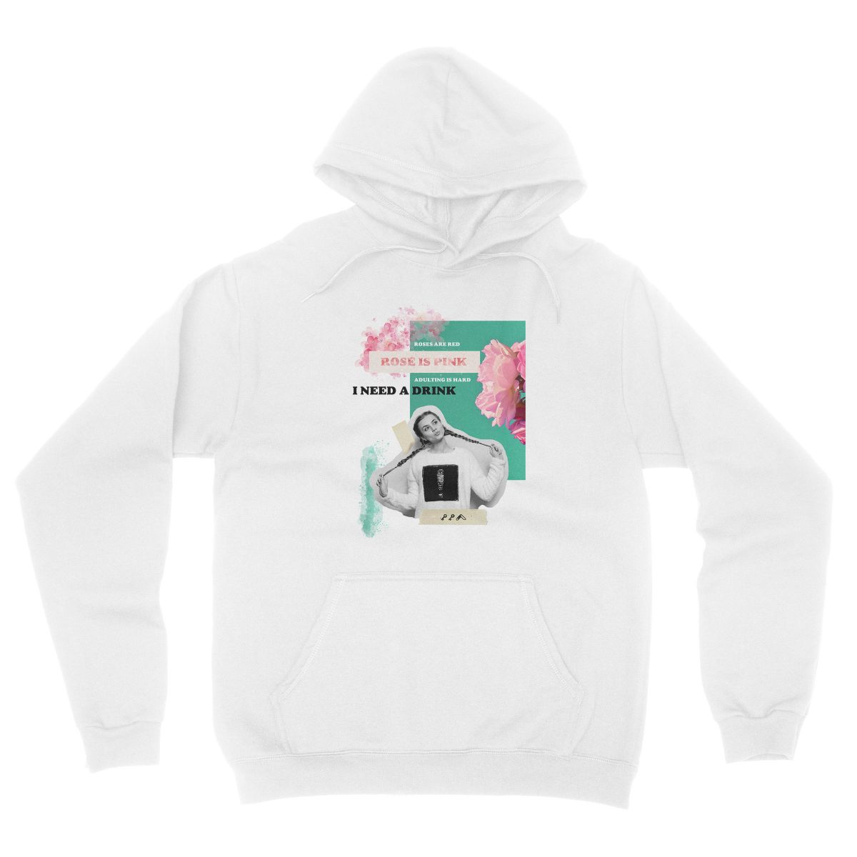 """""""rosé is pink"""" adulting is hard sunday funday hoodie in white"""