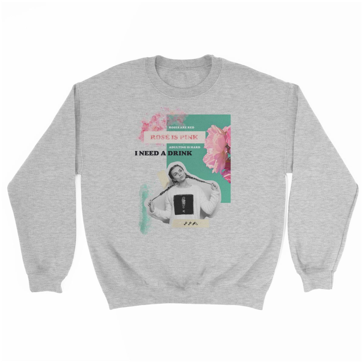 """rosé is pink"" adulting is hard sunday funday sweatshirt in sport grey"