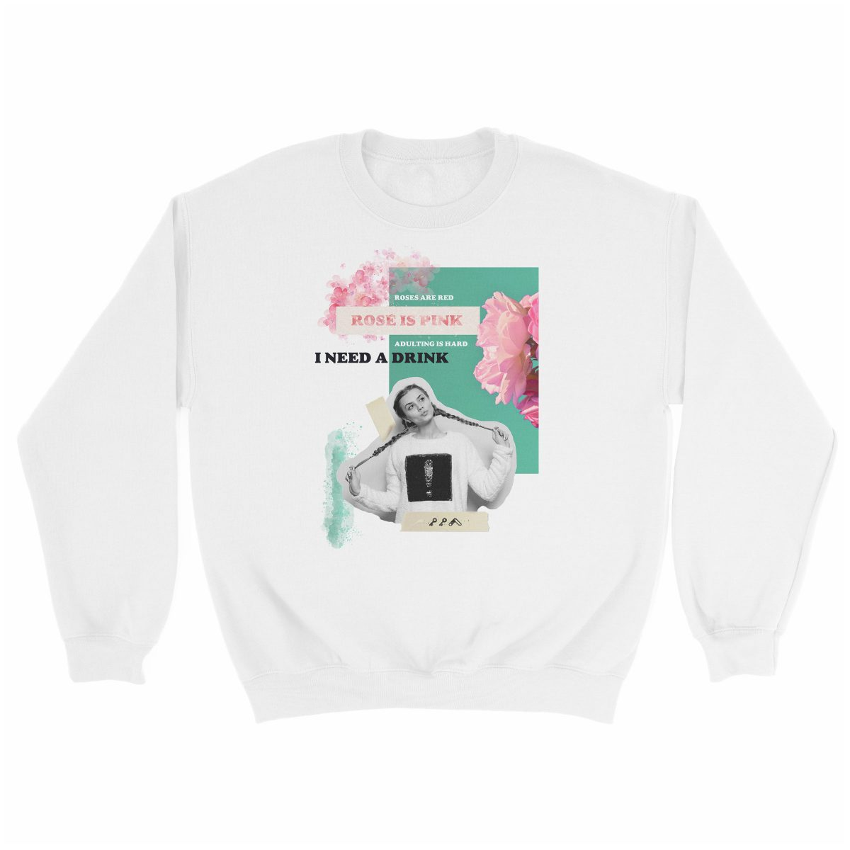 """rosé is pink"" adulting is hard sunday funday sweatshirt in white"