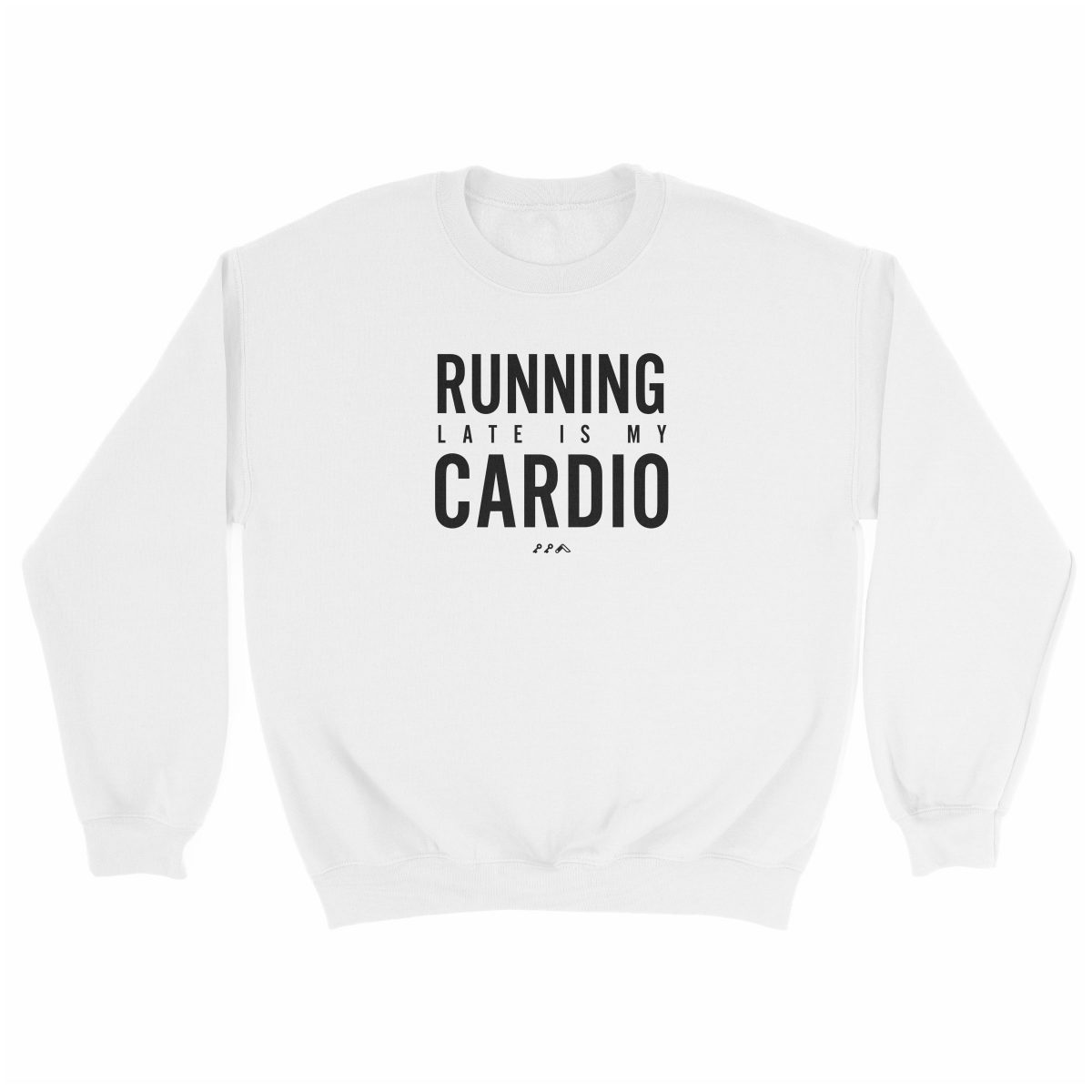 RUNNING LATE IS MY CARDIO funny workout sweatshirt in white at kikicutt.com
