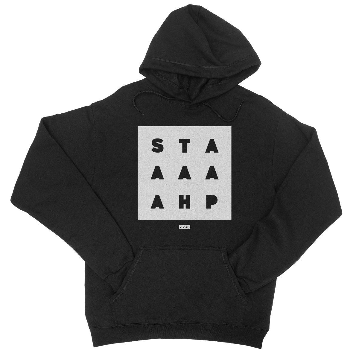 """""""STAAAAAHP"""" funny philly slang hoodie sweatshirt in black"""