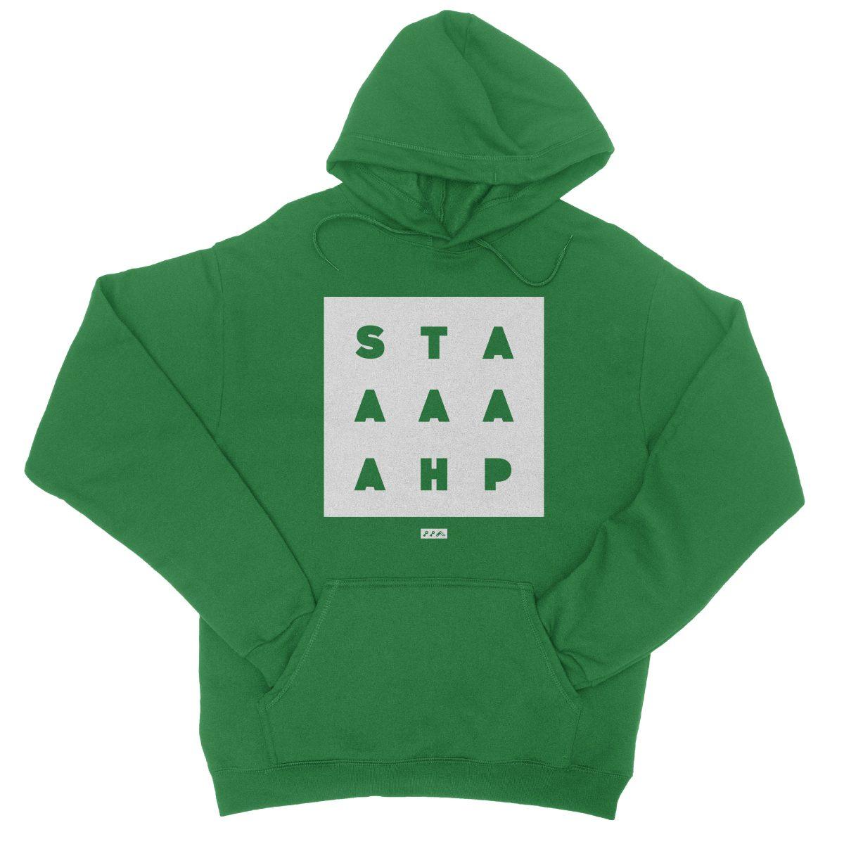 """""""STAAAAAHP"""" funny philly slang hoodie sweatshirt in green"""