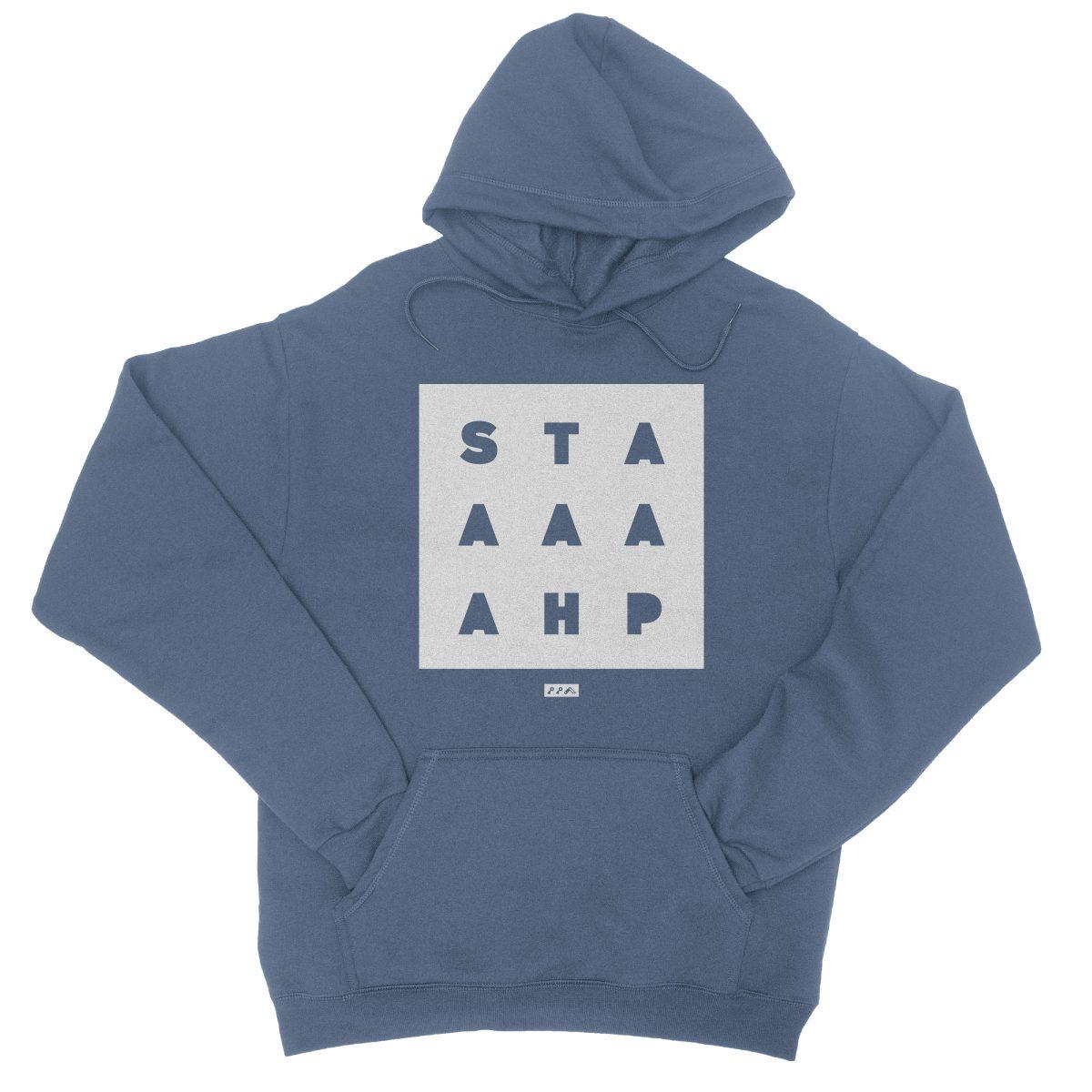 """""""STAAAAAHP"""" funny philly slang hoodie sweatshirt in indigo"""