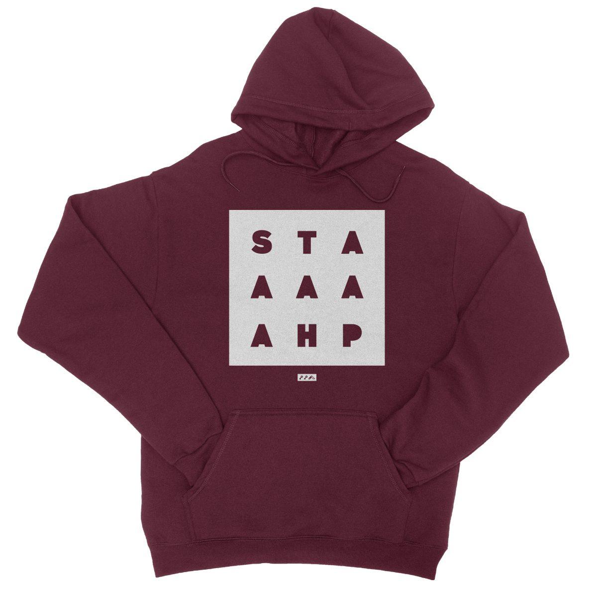 """""""STAAAAAHP"""" funny philly slang hoodie sweatshirt in maroon"""