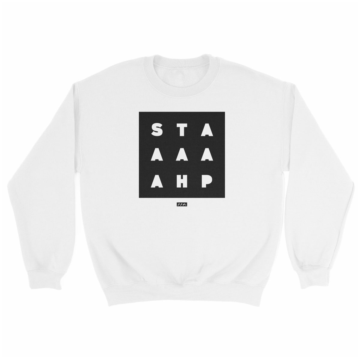 """STAAAAAHP"" funny philly slang sweatshirt in white"