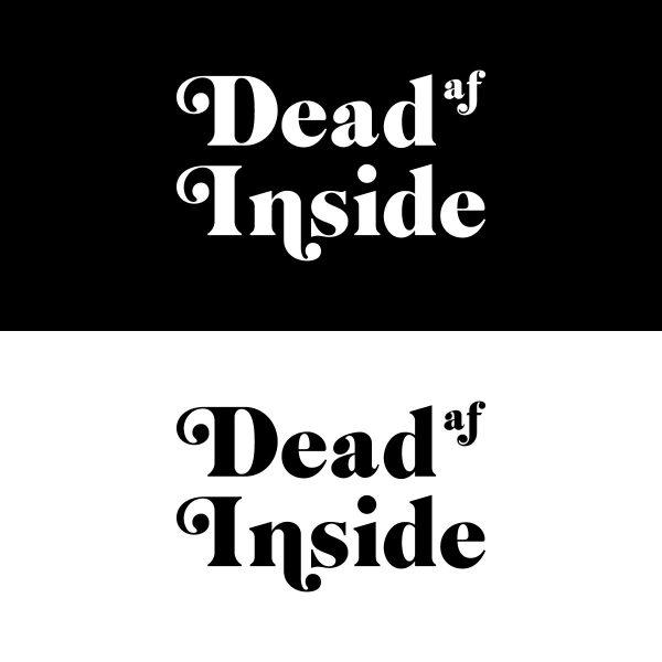 dead AF inside